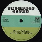 JOHNSON, ANTHONY/BUNNY LIE LIE - HEY MR. RICHMAN/DON'T YOU TRY