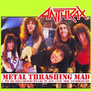 ANTHRAX - METAL THRASHING MAD