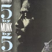 MONK, THELONIOUS - 5 BY MONK BY 5