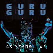 GURU GURU - 45 YEARS LIVE (2LP/BLACK)