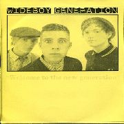 WIDEBOY GENERATION - WELCOME TO THE NEW GENERATION
