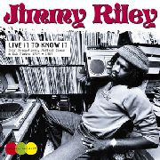 RILEY, JIMMY - LIVE IT TO KNOW IT (2LP)