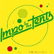 IMPO & THE TENTS - ANXIOUS TIME