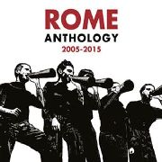 ROME - ANTHOLOGY 2005-2015