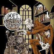 SOFT HEARTED SCIENTISTS - WHATEVER HAPPENED TO THE SOFT HEARTED SCIENTISTS