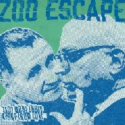 ZOO ESCAPE - APART FROM LOVE