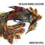 BLACK MARBLE SELECTION - UNDER HER SPELL (+CD)