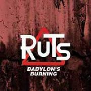RUTS - BABYLON'S BURNING (2LP)