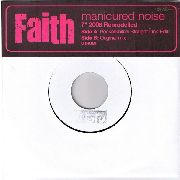 MANICURED NOISE - FAITH (POCKETKNIFE'S STRAIGHT LINE EDIT)