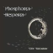 BARBAGALAS, TAKIS/MANTICORE'S BREATH - PHOSPHORUS HESPERUS
