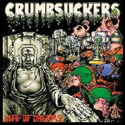 CRUMBSUCKERS - LIFE OF DREAMS (SPLATTER)
