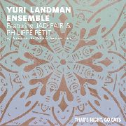 LANDMAN, YURI -ENSEMBLE FT. JAD FAIR & PHILIPPE PETIT- - THAT'S RIGHT, GO CATS