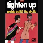 BELL, ARCHIE -& THE DRELLS- - TIGHTEN UP