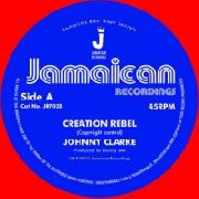 CLARKE, JOHNNY - CREATION REBEL/VERSION