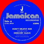 ISAACS, GREGORY - DON'T BELIEVE HIM/THE VILLAGE