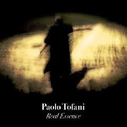 TOFANI, PAOLO - REAL ESSENCE