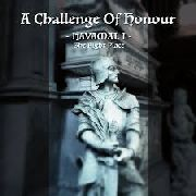 A CHALLENGE OF HONOUR - HAVAMAL I: THE RIGHT PLACE