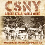 CROSBY, STILLS, NASH & YOUNG - ROOSEVELT RACEWAY - LIVE 1974