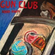 GUN CLUB - DEATH PARTY (UK)