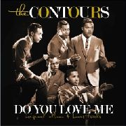 CONTOURS - DO YOU LOVE ME (NL)