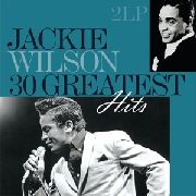 WILSON, JACKIE - 30 GREATEST HITS (2LP)
