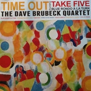 BRUBECK, DAVE -QUARTET- - TIME OUT 'TAKE FIVE'