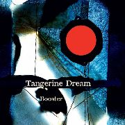 TANGERINE DREAM - BOOSTER (3LP)