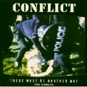 CONFLICT - THERE MUST BE ANOTHER WAY (2LP)