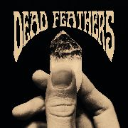 "DEAD FEATHERS - DEAD FEATHERS (10"")"