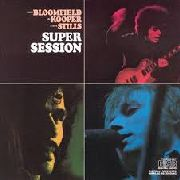 BLOOMFIELD, MIKE/AL KOOPER/STEPHEN STILLS - SUPER SESSION (MOV)