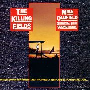 OLDFIELD, MIKE - THE KILLING FIELDS O.S.T.