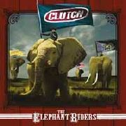 CLUTCH - THE ELEPHANT RIDERS (2LP)