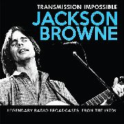 BROWNE, JACKSON - TRANSMISSION IMPOSSIBLE (3CD)