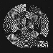 THROW DOWN BONES - THROW DOWN BONES