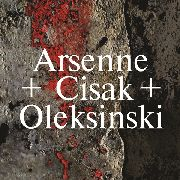 ARSENNE + CISAK + OLEKSINSKI - UNTITLED