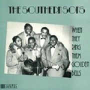 SOUTHERN SONS - WHEN THEY RING THEM GOLDEN BELLS