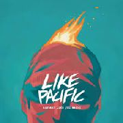 LIKE PACIFIC - DISTANT LIKE YOU ASKED