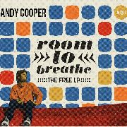 COOPER, ANDY - ROOM TO BREATHE: THE FREE