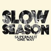 SLOW SEASON - SUPERNAUT (BLACK)