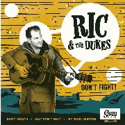 RIC & THE DUKES - DON'T FIGHT