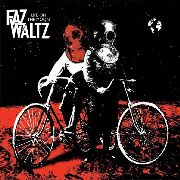 FAZ WALTZ - LIFE ON THE MOON