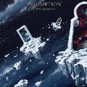 ASSUMPTION - THE THREE APPEARANCES EP