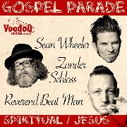 WHEELER, SEAN -& ZANDER SCHLOSS-/REVEREND BEAT-MAN - GOSPEL PARADE