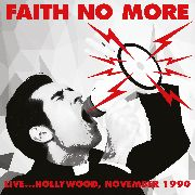 FAITH NO MORE - LIVE... HOLLYWOOD NOVEMBER 1990
