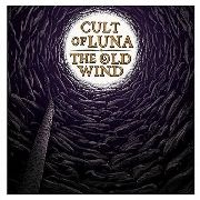 CULT OF LUNA/THE OLD WIND - RAANGEST EP