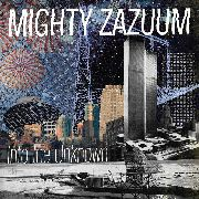 MIGHTY ZAZUUM - INTO THE UNKNOWN (BLACK)