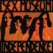 SEX MUSEUM - INDEPENDENCE (+CD)