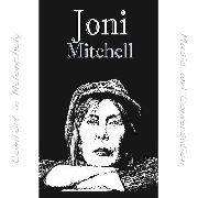 MICHELL, JONI - COMFORT IN MELANCHOLY: MUSIC & CONVERSATION (2CD)