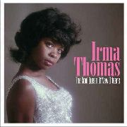 THOMAS, IRMA - THE SOUL QUEEN OF NEW ORLEANS