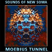 SOUNDS OF NEW SOMA - MOEBIUS TUNNEL